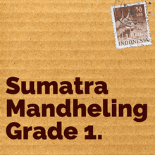 Load image into Gallery viewer, Sumatra Mandheling Grade 1