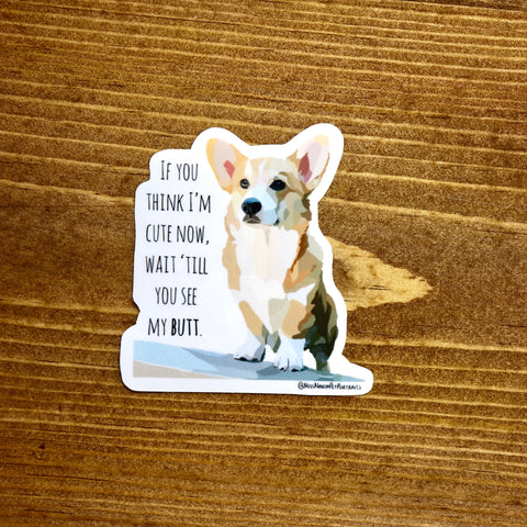 """If you think I'm cute now..."" Stickers (set of 4) - Miss Manda Pet Portraits"