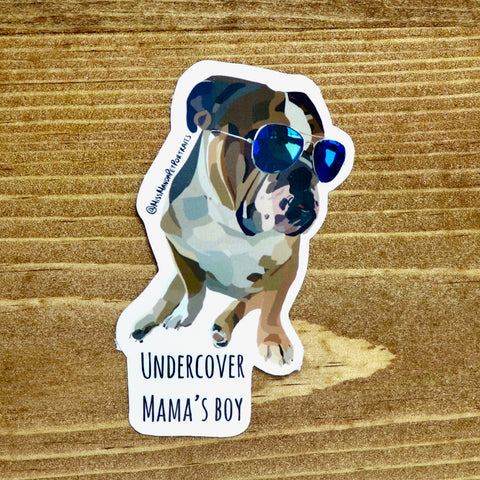 Undercover Mama's Boy Stickers (set of 4) - Miss Manda Pet Portraits