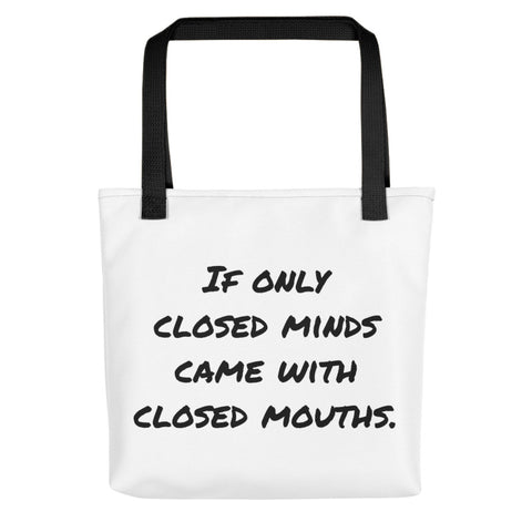 Closed Minds Tote