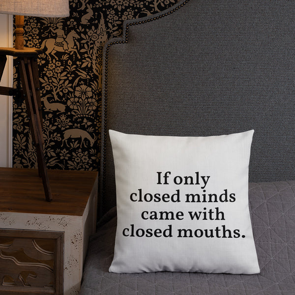 Closed Minds Throw Pillow