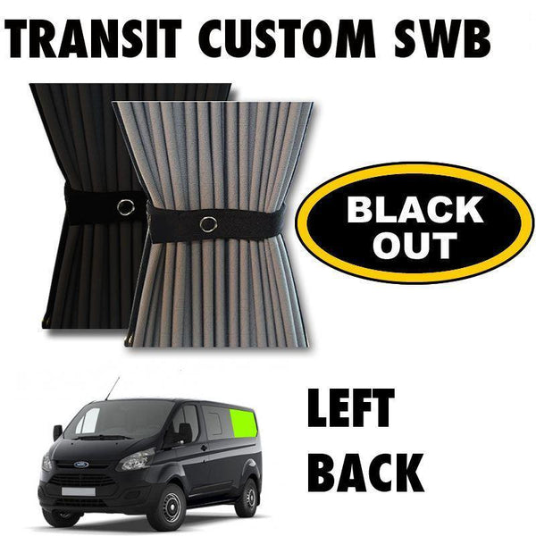 Ford Transit Custom Van Curtain Kit - Left Back SWB (BLACKOUT)