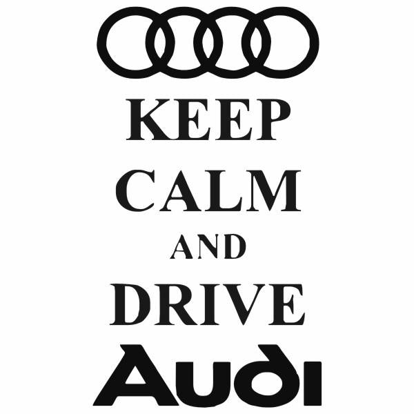 Sticker Keep Calm Audi
