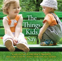 The Things Kids Say Hardcover - Jungle Park Toys