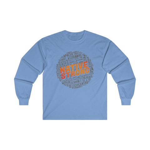 Native Strong Long Sleeve T-Shirt