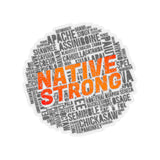 Native Strong Sticker