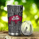 All My Relations - Buffalo Tumbler