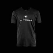Become Unstoppable - Black Tee - Mindset Series