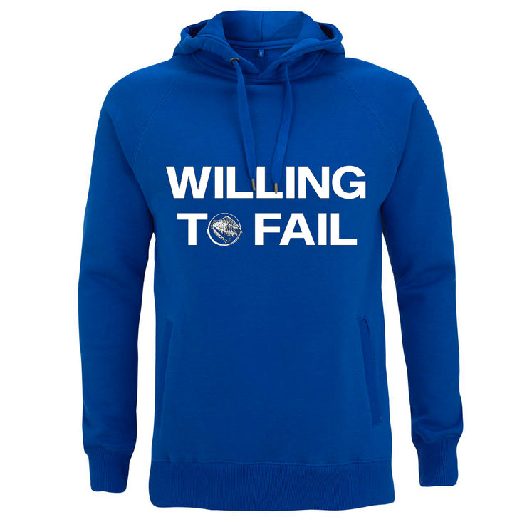 WILLING TO FAIL HOODIE - BLUE