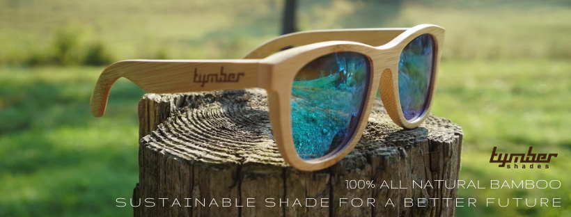 Tymber Shades: 100% All Natural Bamboo. Sustainable Shade for a Better Future