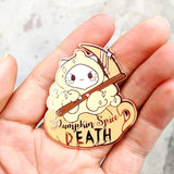 Pumpkin Spice DEATH - Hard Enamel Pin - Kittynaut