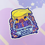You're Fired 2020 - Trump Enamel Pin
