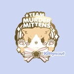 Team Murder Mittens Hard Enamel Pin - Kittynaut