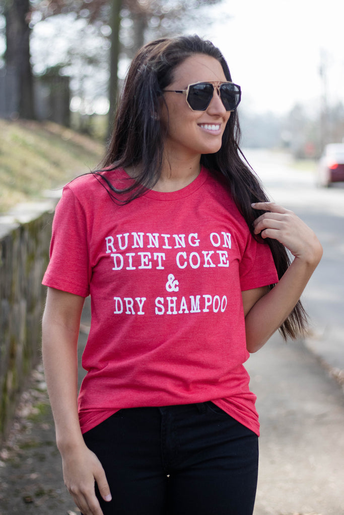 Diet Coke And Dry Shampoo T-Shirt- Cute Graphic Tee- $28- Juliana's Boutique