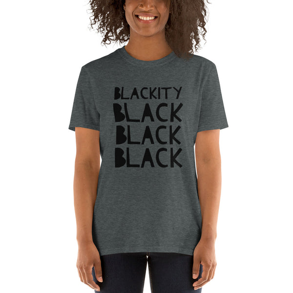 Blackity Black Short-Sleeve Unisex T-Shirt