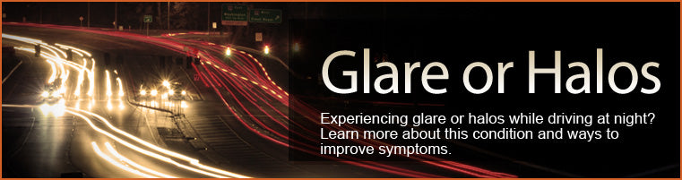 Glare and Haloes - Information and Advice
