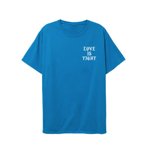 Love Is Tight Tee