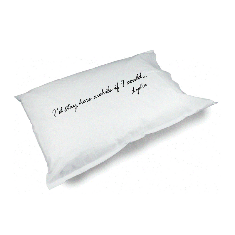 Stay Awhile Pillow Case