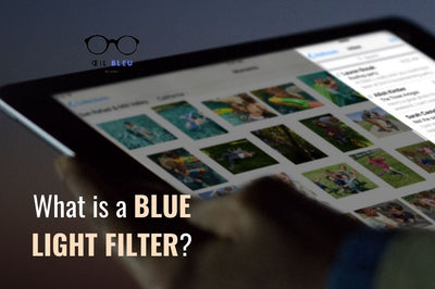 What is a Blue Light Filter?