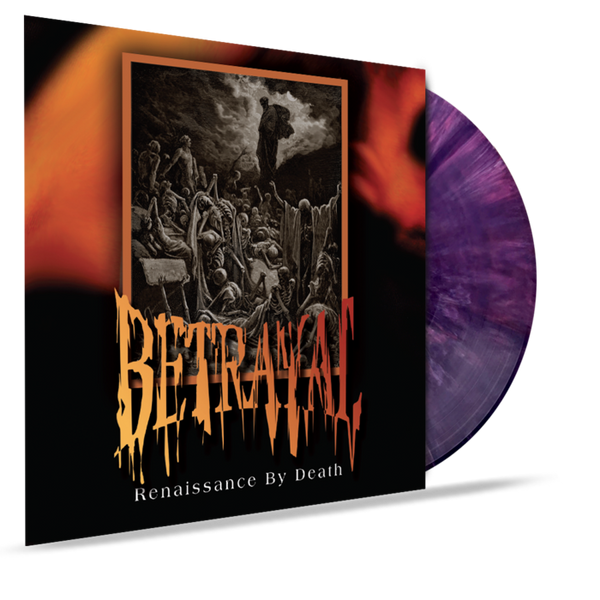 Betrayal - Renaissance By Death (VINYL)