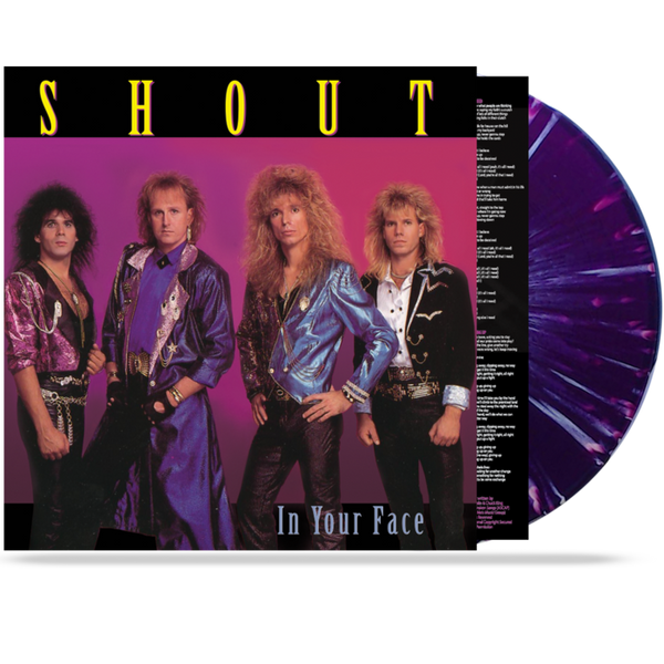 SHOUT - IN YOUR FACE (VINYL)