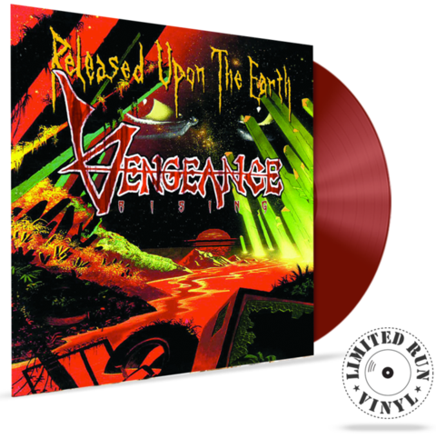 VENGEANCE RISING - RELEASED UPON THE EARTH