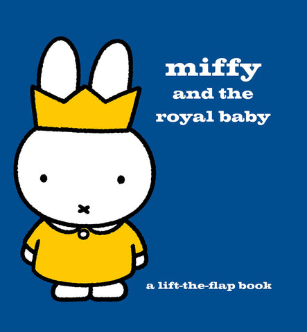 Miffy and the Royal Baby Book Birthday Book
