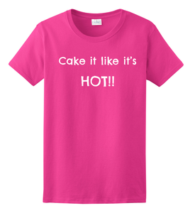 Cake it Like It's Hot Tee