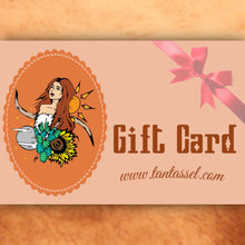 Load image into Gallery viewer, Tan & Tassel Gift Card