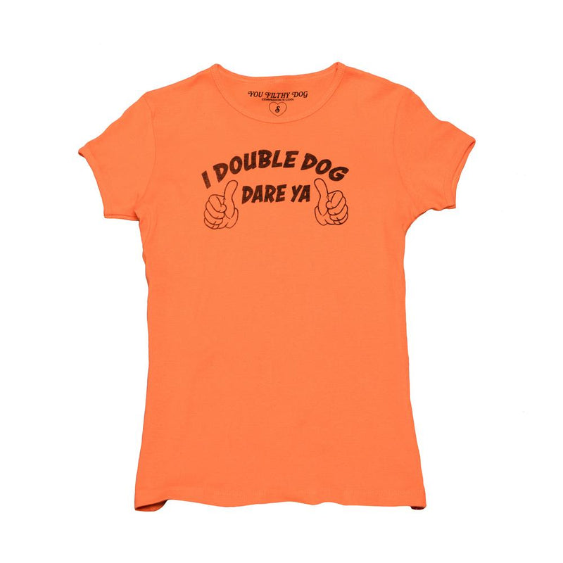 Orange ribbed womens graphic t shirt that says Double Dog Dare Ya