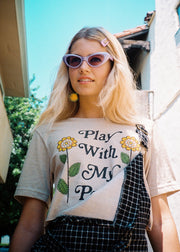 Play With My Petals Tee
