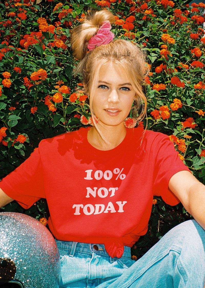 100% Not Today Tee