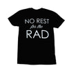 NO REST FOR THE RAD
