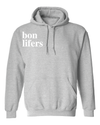 bon lifers hooded sweatshirt