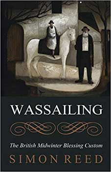 Wassailing By Simon Reed