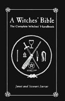 Witches' Bible, The Complete Witches' Handbook By Farrar & Farrar