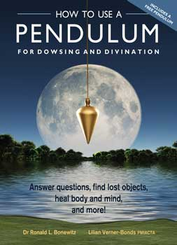 How To Use A Pendulum For Dowsing & Divinatiobn By Bonewitz & Verner-bonds