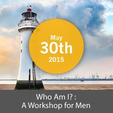 [Closed] Who am I? : A Workshop for Men