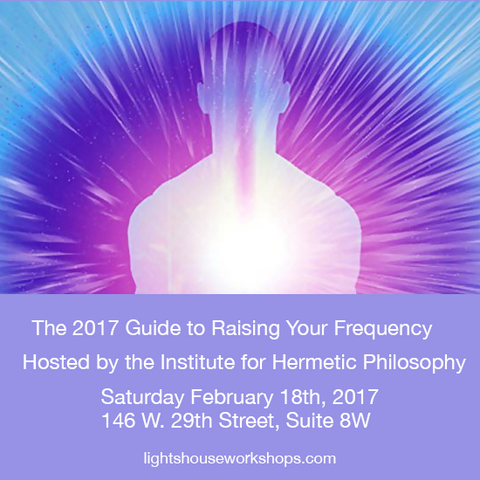 The 2017 Guide to Raising Your Frequency