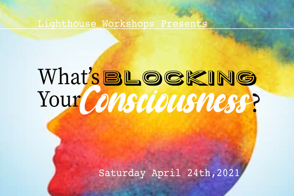 What's Blocking Your Consciousness?