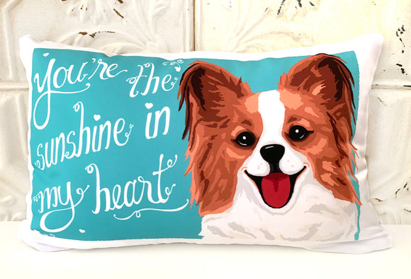 Papillon Art Pillow - You're The Sunshine In My Heart