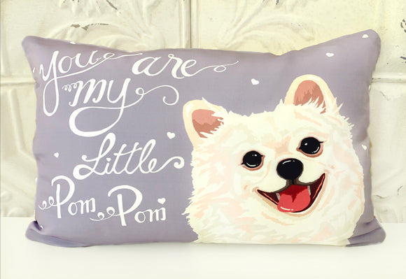Pomeranian Art Pillow - You Are My Little Pom Pom