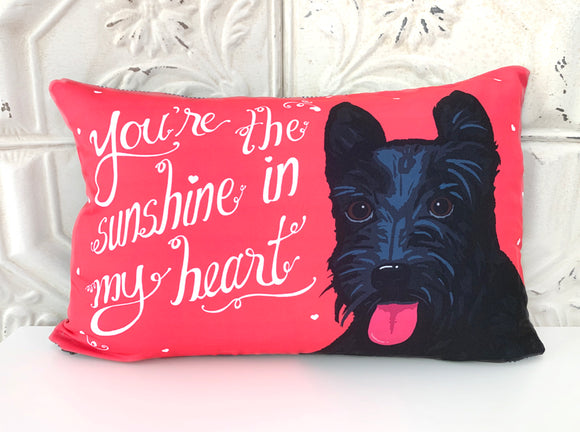 Scottie Art Pillow - You're The Sunshine In My Heart
