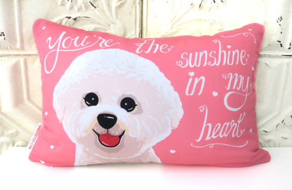 Bichon Frise Art Pillow - You Are The Sunshine In My Heart