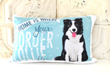 Border Collie Art Pillow - Home Is Where Your Border Collie Is
