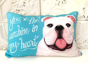 Bull Dog Art Pillow - You're The Sunshine In My Heart