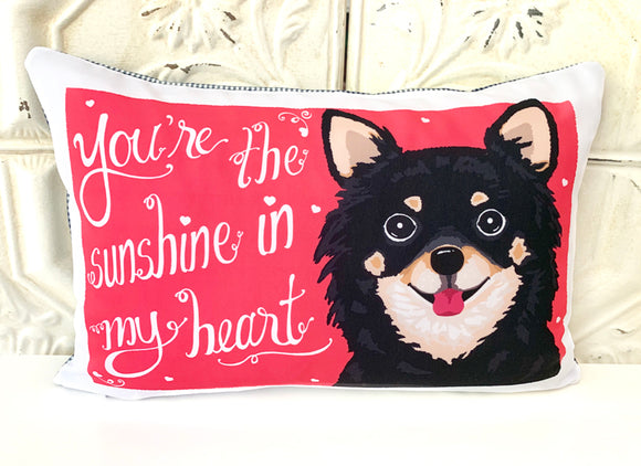 Chihuahua Art Pillow - You're The Sunshine In My Heart
