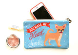Chihuahua Art Pouch- You Make My Heart Smile