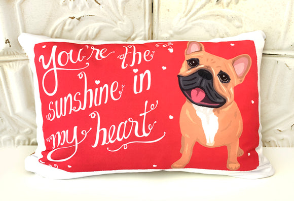 French Bulldog Art Pillow - You Make My Heart Smile