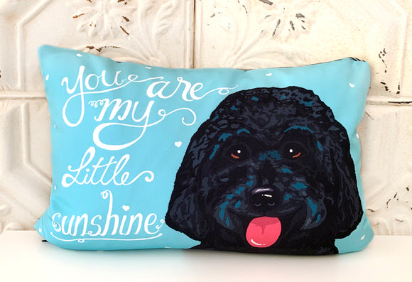 Goldendoodle/ Labradoodle Art Pillow - You're My Little Sunshine